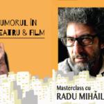 Masterclass Horațiu Mălăele și Radu Mihăileanu la ARCUB