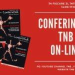 #stamACASA: Vizionați gratuit Conferințele TNB